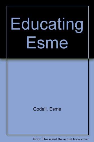 9781565123137: Educating Esme