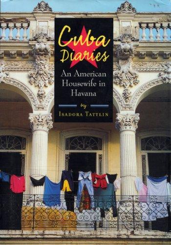 9781565123496: Cuba Diaries: An American Housewife in Havana