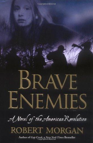9781565123564: Brave Enemies: A Novel of the American Revolution (Shannon Ravenel Books)