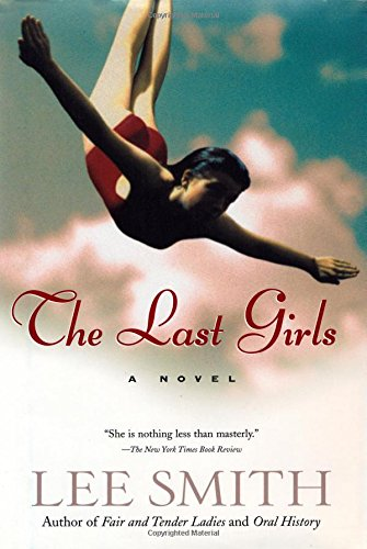 The Last Girls (Signed): Smith, Lee