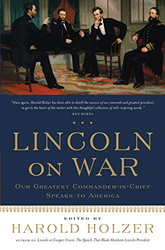 Lincoln on War: Abraham Lincoln