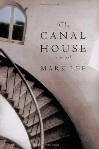 The Canal House: Lee, Mark