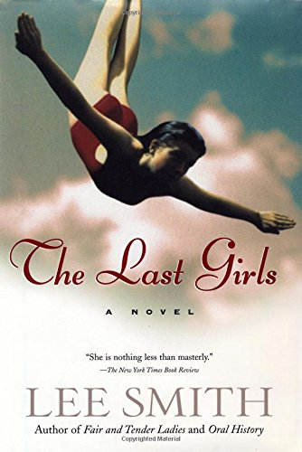 The Last Girls (Smith, Lee) (1565124057) by Lee Smith