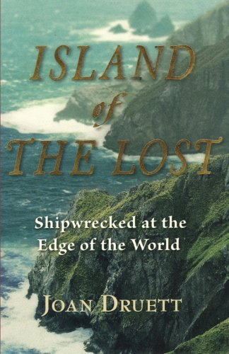 Island of the Lost : Shipwrecked at: Joan Druett