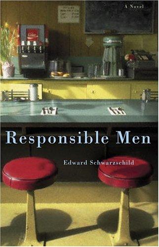 Responsible Men: Schwarzschild, Edward