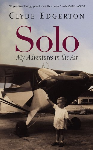[signed] Solo: My Adventures in the Air