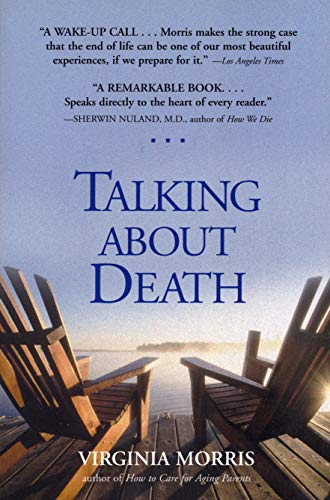 Talking About Death: Morris, Virginia