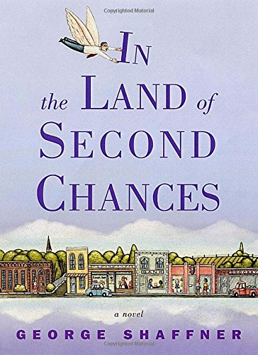In the Land of Second Chances (Advanced Reading Copy/ARC) -- Signed By Author: Shaffner, ...