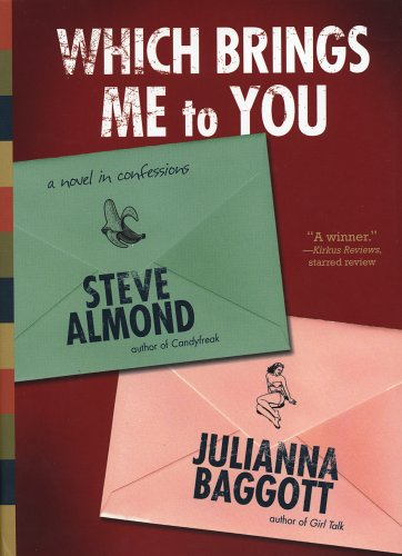 9781565124431: Which Brings Me to You: A Novel in Confessions