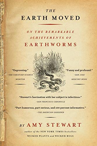 9781565124684: The Earth Moved: On the Remarkable Achievements of Earthworms