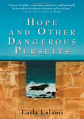 9781565124936: Hope & Other Dangerous Pursuits