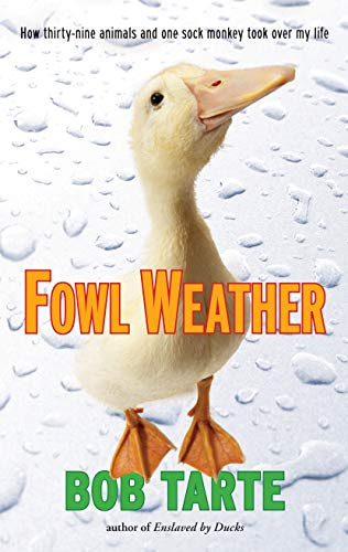 9781565125025: Fowl Weather