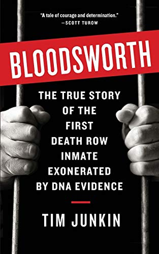 9781565125148: Bloodsworth: The True Story of One Man's Triumph over Injustice (Shannon Ravenel Books (Paperback))