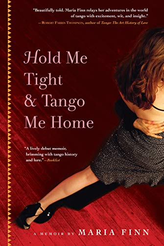 Hold Me Tight and Tango Me Home: Maria Finn