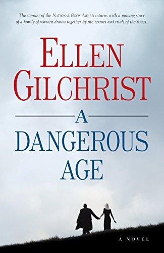 9781565125421: A Dangerous Age: A Novel