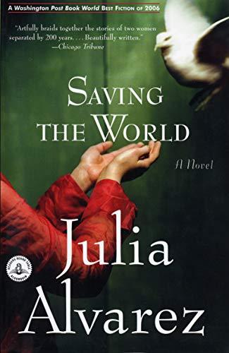 Saving the World (Shannon Ravenel Books (Paperback)) (1565125584) by Julia Alvarez