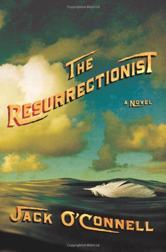 The Resurrectionist **Signed**: O'Connell, Jack