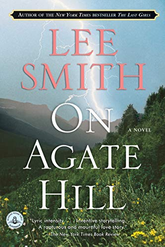 9781565125773: On Agate Hill: A Novel