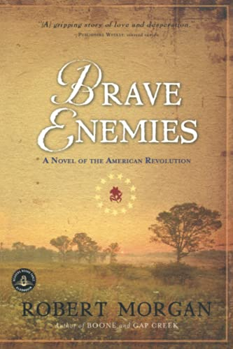9781565125780: Brave Enemies: A Novel of the American Revolution