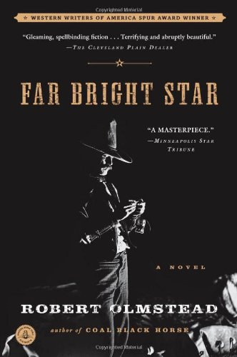 Far Bright Star: A Novel [Signed First Edition]