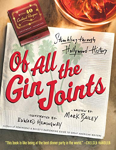 9781565125933: Of All the Gin Joints: Stumbling through Hollywood History