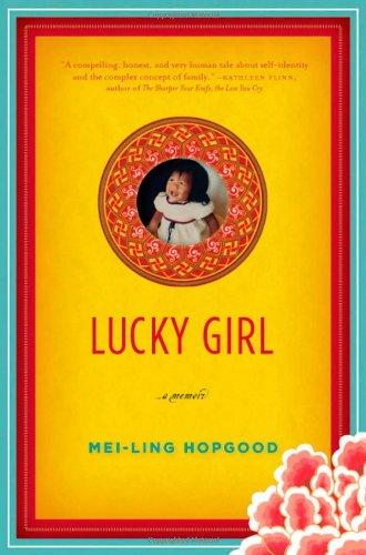 9781565126008: Lucky Girl: A Memoir