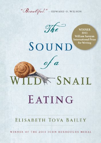 9781565126060: The Sound of a Wild Snail Eating