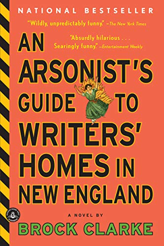 9781565126145: An Arsonist's Guide to Writers' Homes in New England