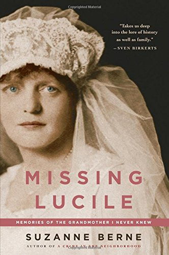 Missing Lucile: Suzanne Berne