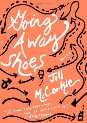 Going Away Shoes: McCorkle, Jill