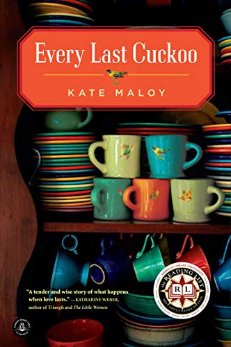 Every Last Cuckoo: Maloy, Kate