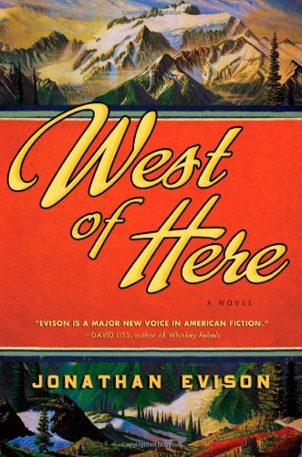West of Here: Evison, Jonathan