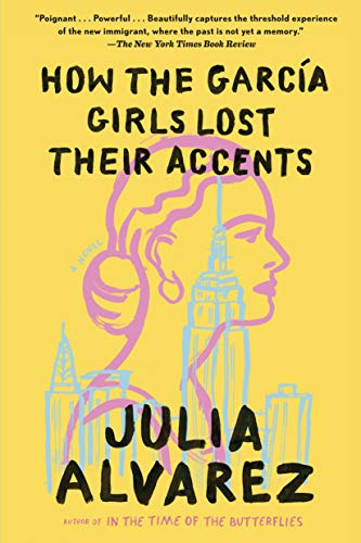 9781565129757: How the Garcia Girls Lost Their Accents