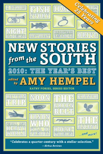 New Stories from the South: 2010: The Year's Best: Hempel, Amy, Edited By