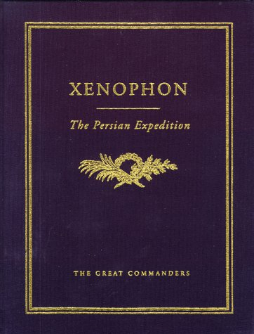 9781565150102: The Persian Expedition (The Great Commanders Series)