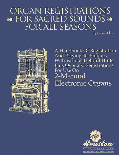 9781565160347: Organ Registrations for Sacred Sounds for All Seasons