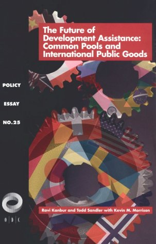 9781565170261: The Future of Development Assistance: Common Pools and International Public Goods (Overseas Development Council)