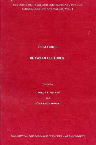 9781565180086: Relations Between Cultures (Cultural Heritage and Contemporary Change Series I: Culture and Values)