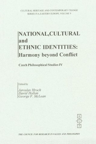 9781565181137: National, Cultural and Ethnic Identities: Harmony Beyond Conflict (Cultural Heritage and Contemporary Change Series IV)