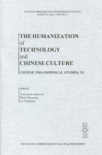 9781565181168: The Humanization Of Technology, and Chinese Culture (Chinese Philosophical Studies)