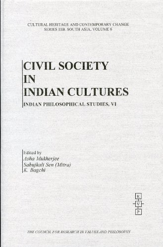 Civil Society in Indian Cultures: Indian Philosophical: Editor-Asha Mukherjee; Editor-Sabujkali