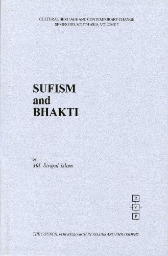 Sufism and Bhakti: A Comparative Study (Cultural: M.D. Sirajul Islam