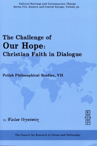 The Challenge of Our Hope: Christian Faith and Dialogue.