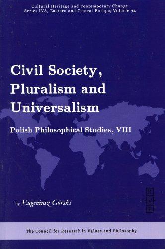 9781565182417: Civil Society, Pluralism, and Universalism, (Ser. IVA Vol. 34)