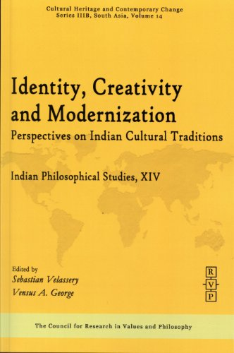 Identity, creativity and modernization; perspectives on Indian: Ed. by Sebastian