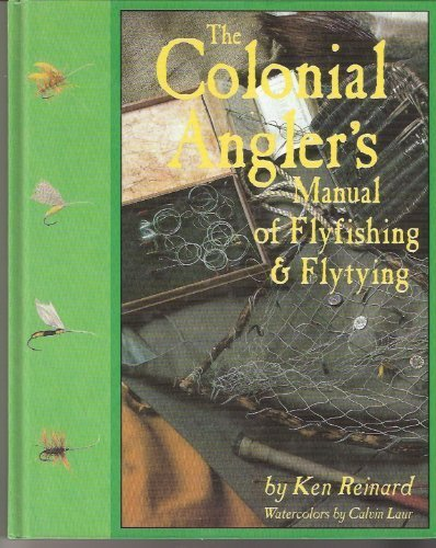 9781565230705: The Colonial Angler's Manual of Flyfishing & Flytying
