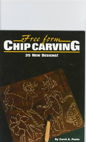 9781565230804: free form chip carving: 35 new designs abebooks