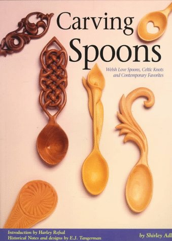 9781565230927: Carving Spoons: Rediscovering a Classic Craft