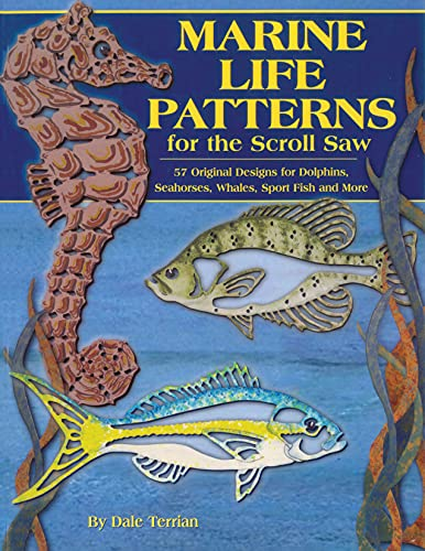 9781565231672: Marine Life Patterns for the Scroll Saw: 57 Original Designs for Dolphins, Seahorses, Whales, Sportfish, and More