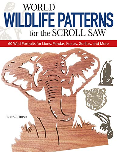 9781565231771: World Wildlife Patterns for the Scroll Saw: 60 Wild Portraits for Lions, Pandas, Koalas, Gorillas and More
